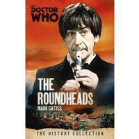 Doctor Who: The Roundheads : The History Collection