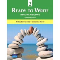 Ready to Write 2: Perfecting Paragraphs by Christine Baker Root, Karen Louise Blanchard (Paperback, 2010)