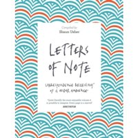 Letters of Note : Correspondence Deserving of a Wider Audience
