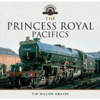 The Princess Royal Pacifics
