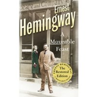 A Moveable Feast : The Restored Edition