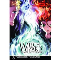 Witch & Wizard: Volume 3