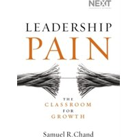Leadership Pain : The Classroom for Growth
