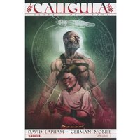 Caligula Volume2: Heart of Rome