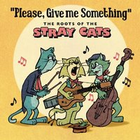 Various Artists - Please Give Me Something: The Roots Of The Stray Cats Vinyl