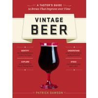 Vintage beer : A taster's guide to brews that improve over time