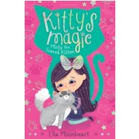 Kitty's Magic 1 : Misty the Scared Kitten
