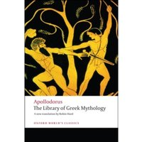 The Library of Greek Mythology by Apollodorus (Paperback, 2008)