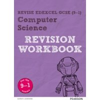 Revise Edexcel GCSE (9-1) Computer Science Revision Workbook : for the 9-1 exams