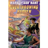 Overthrowing Heaven Hardcover