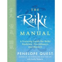 The Reiki Manual : A Training Guide for Reiki Students, Practitioners and Masters