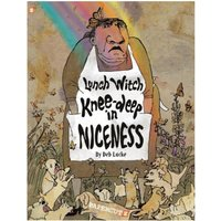 The Lunch Witch #2: Knee-deep in Niceness