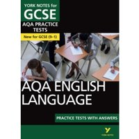 AQA English Language Practice Tests with Answers: York Notes for GCSE (9-1)