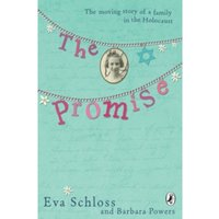 The Promise: The Moving Story of a Family in the Holocaust by Barbara Powers (Paperback, 2006)