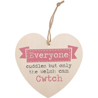 Everyone Can Cuddle Welsh Heart Plaque