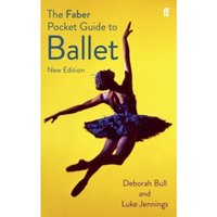 The Faber Pocket Guide to Ballet