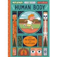 Life on Earth: Human Body : With 100 Questions and 70 Lift-flaps!