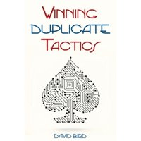 Winning Duplicate Tactics by David Bird (Paperback, 2015)