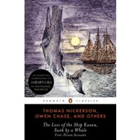 The Loss of the Ship  Essex  Sunk by a Whale by et al., Thomas Nickerson, Owen Chase (Paperback, 2000)