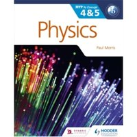 Physics for the IB MYP 4 & 5: By Concept by Paul Morris (Paperback, 2015)