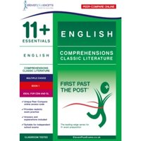 11+ Essentials English Comprehensions: Classic Literature Book 1 : First Past the Post : 1