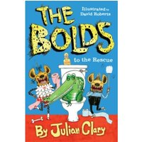 The Bolds to the Rescue by Julian Clary (Paperback, 2016)