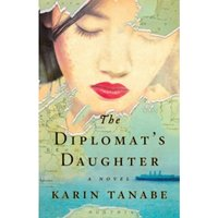 The Diplomat's Daughter : A Novel
