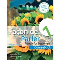 Facon de Parler 1 French for Beginners 5ED : Coursebook