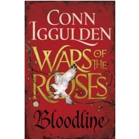Wars of the Roses: Bloodline : Book 3