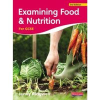 Examining Food & Nutrition for GCSE by Jenny Ridgwell (Paperback, 2009)