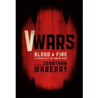 V Wars Blood and Fire HC Hardcover