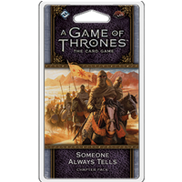 A Game of Thrones 2nd Edition LCG Someone Always Tells Chapter Pack
