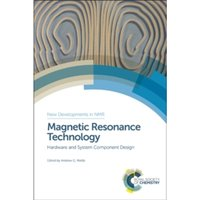 Magnetic Resonance Technology : Hardware and System Component Design : Volume 7
