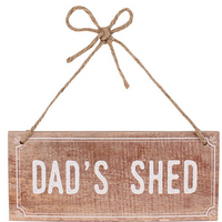 Dad's Shed MDF Sign