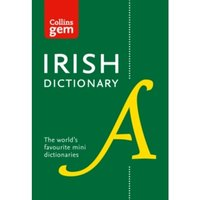Collins Irish Dictionary Gem Edition : All the Latest Words in a Mini Format