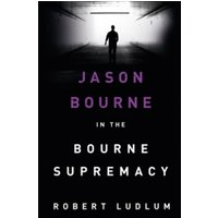 The Bourne Supremacy by Robert Ludlum (Paperback, 2010)