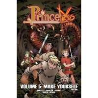 Princeless Volume 5: Make Yourself: Part 1