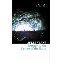 Journey to the Centre of the Earth (Collins Classics) by Jules Verne (Paperback, 2010)
