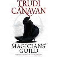 The Magicians' Guild: Book 1 of the Black Magician by Trudi Canavan (Paperback, 2010)