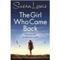 The Girl Who Came Back by Susan Lewis (Paperback, 2016)