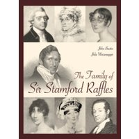 The Family of Sir Stamford Raffles