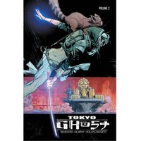 Tokyo Ghost Volume 2: Come Join Us