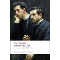 Fathers and Sons (Oxford World's Classics) Paperback