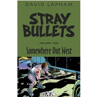 Stray Bullets Volume 2 Somewhere Out West
