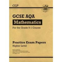 New GCSE Maths AQA Practice Papers: Higher - For the Grade 9-1 Course