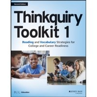 Thinkquiry Toolkit 1 : Reading and Vocabulary Strategies for College and Career Readiness