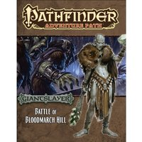 Pathfinder Adventure Path 91 Battle of Bloodmarch Hill (Giantslayer 1 of 6)
