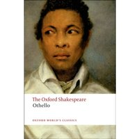 Othello: The Oxford Shakespeare: The Moor of Venice by William Shakespeare (Paperback, 2008)