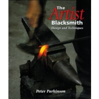 The Artist Blacksmith : Design and Techniques