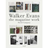 Walker Evans: Magazine Work